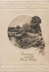 GREETINGS AND ALL GOOD WISHES below circular inset of woman feeding geese in stream, rural