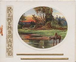 REMEMBRANCE in gilt left, rural inset rider allows horse to drink, trees behind