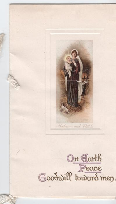 ON EARTH PEACE GOODWILL TO MEN inset of woman holding baby titled MADONNA AND CHILD