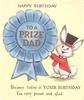 HAPPY BIRTHDAY above TO A PRIZE CHILD in gilt on large blue ribbon, dressed rabbit right