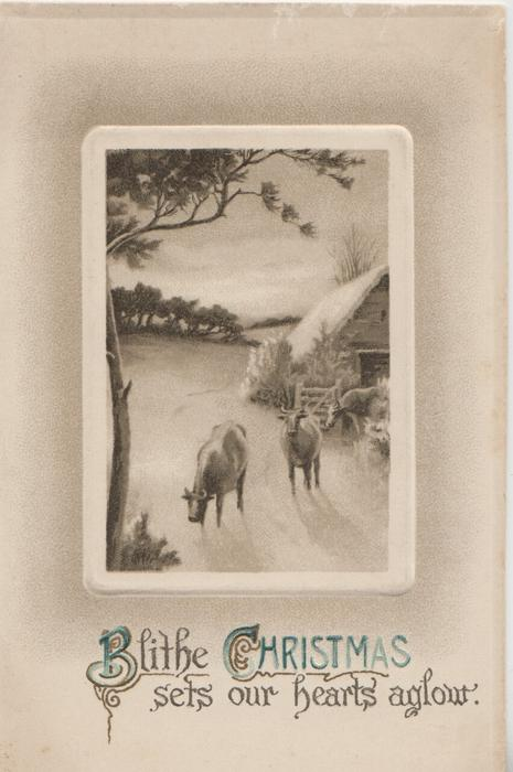 BLITHE CHRISTMAS SETS OUR HEARTS AGLOW 3 cows in water, moving front in framed rural inset