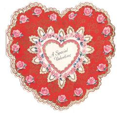 A SPECIAL VALENTINE die-cut heart with elaborate gilted floral design, pink rose border on red background