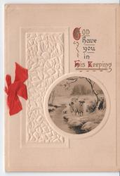 GOD HAVE YOU IN HIS KEEPING (G/H/K illuminated) inset of sheep below