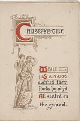 CHRISTMAS-TIDE(illuminated ) above verse 3 shepherds in symbolic gilt/white look up to the heavens