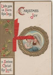 CHRISTMAS JOY, verse left, Madonna & Child seen through perforation, holly & gilt designs