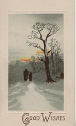 GOOD WISHES in gilt below evening winter rural scene, person & child walk away, winter tree