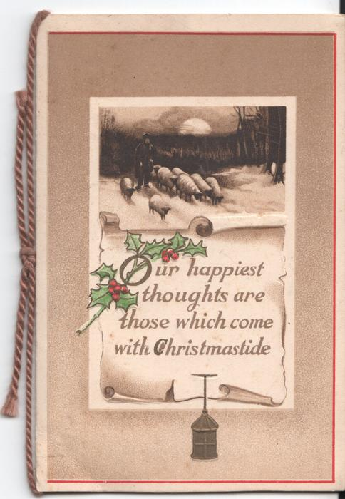 OUR HAPPIEST THOUGHTS ARE THOSE WHICH COME WITH CHRISTMASTIDE holly and inset of man and sheep