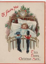 TO SALUTE YOU toy soldier & sailor in xmas socks at foot of bed salute sleeping girl at 1 o'clock, holly around