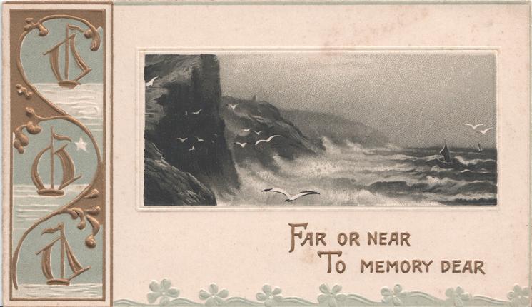 FAR OR NEAR TO MEMORY DEAR inset of waves crashing on rocks, seagulls in flight