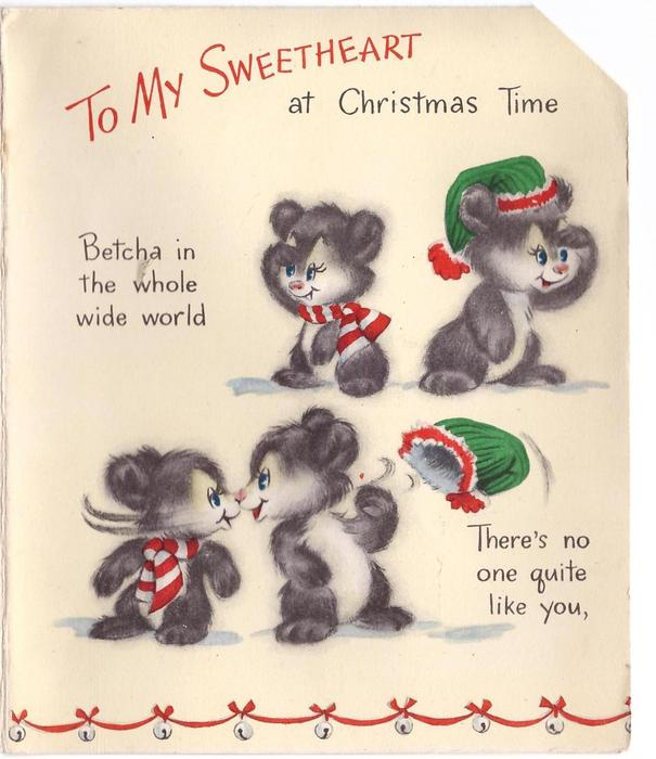 TO MY SWEETHEART AT CHRISTMAS TIME 4 bears, string of bells on red ribbon