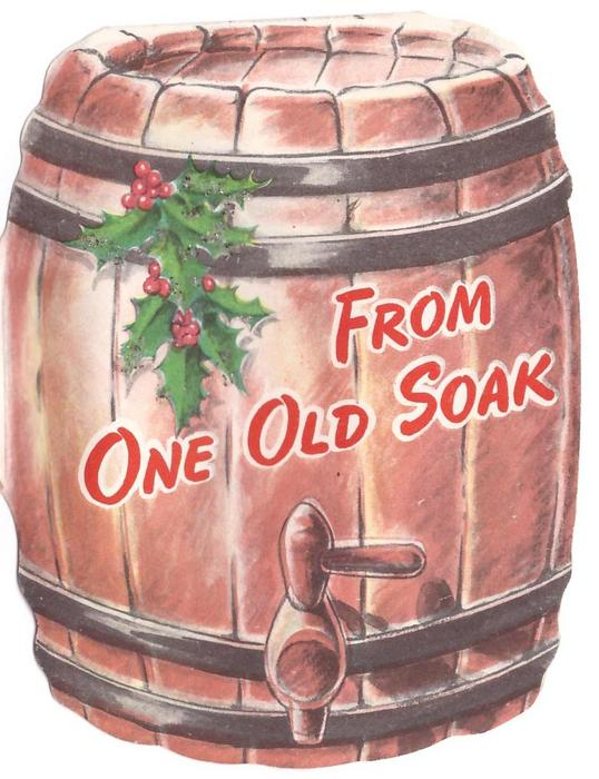 FROM ONE OLD SOAK die-cut wooden barrel with glittered holly sprig
