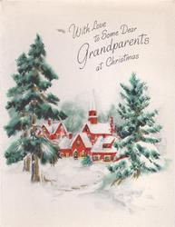 WITH LOVE TO SOME DEAR GRANDPARENTS AT CHRISTMAS above red church among evergreens
