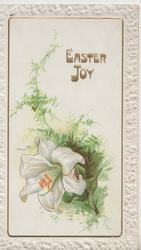 EASTER JOY in gilt above lily & fern, embossed white marginal design