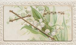 EASTER-TIDE in gilt, gilt cross & lilies-of-the-valley, embossed white marginal design