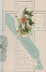 JESUS LIVES in silver on pale blue & siver printed ribbon across embossed white cross, lily above