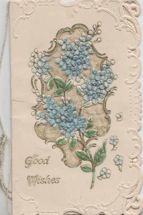 GOOD WISHES below blue forget-me-not design, embossed white marginal design
