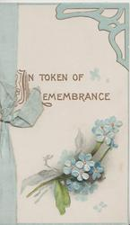 IN TOKEN OF REMEMBRANCE above forget-me-nots, blue upper right corner design