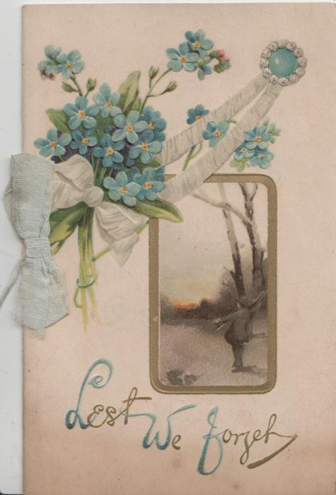 LEST WE FORGET in blue below, forget-me-nots & gilt framed rural inset