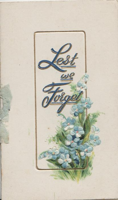 LEST WE FORGET in gilt over forget-me-nots