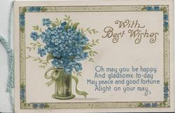 WITH BEST WISHES in gilt above quote, pot of forget-me-nots left, blue & olive marginal design
