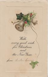 WITH EVERY GOOD WISH FOR CHRISTMAS  AND THE NEW YEAR, berried holly & 2 bells above