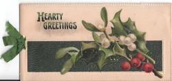 HEARTY GREETINGS large holly branch to the right