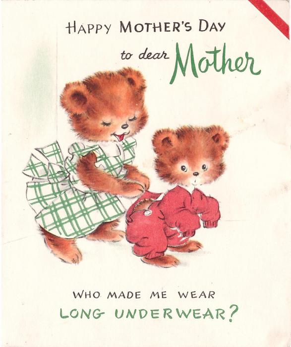 HAPPY MOTHER'S DAY DEAR MOTHER mother bear button's up back flap on cub's long underwear