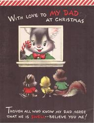 WITH LOVE TO MY DAD AT CHRISTMAS animals look on rabbit with candycane in window, verse below