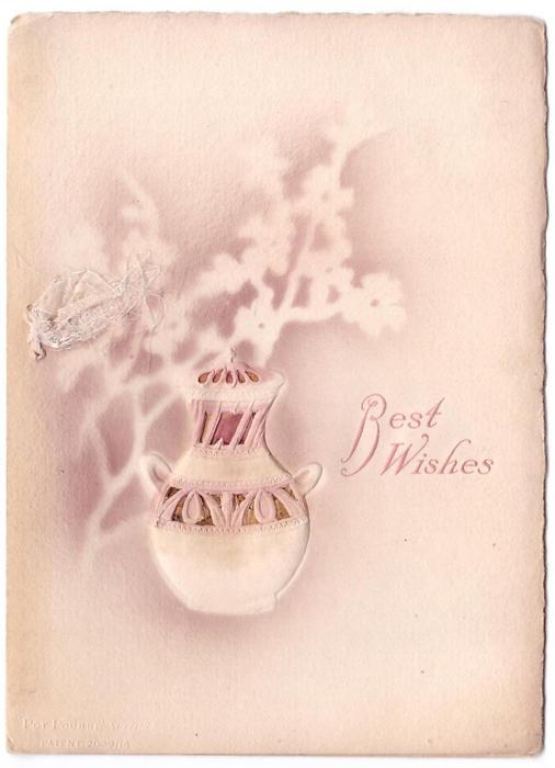 BEST WISHES opt. in pink, stencilled blossoms behind heavily embosssed, 2 handled, vase enclosed with pot pourri, ribbon left, deckle edged