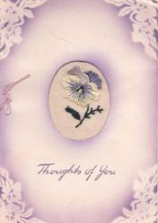 THOUGHTS OF YOU in purple, below, ovular inset with embroidered pansy, stencilled floral corners