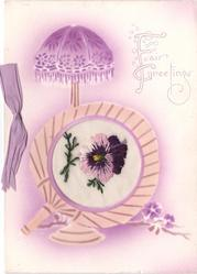 FAIR GREETINGS right of purple stencilled lamp, fan below with embroidered pansy inset