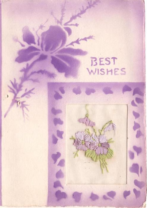 BEST WISHES purple stencilled flower & frame around embroidered oblong inset with flowers