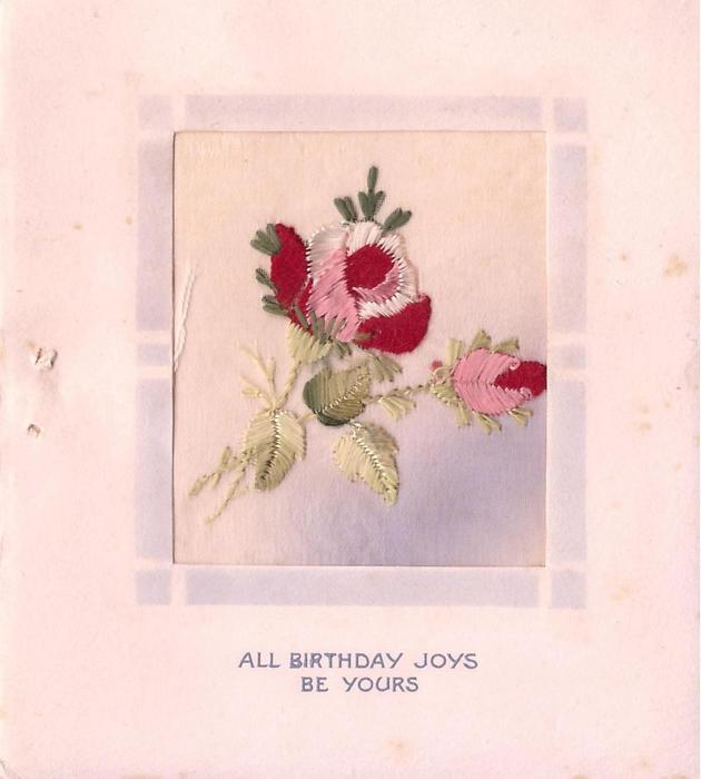 ALL BIRTHDAY JOYS BE YOURS, oblong insert embroidered with rose & bud, pale peach card stock