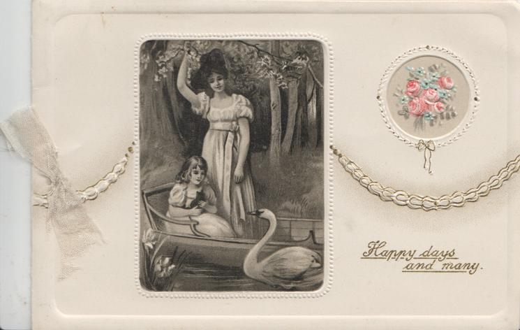 HAPPY DAYS AND MANY below floral & chain design right, inset mother stands in boat with daughter cuddling kitten, swan observes