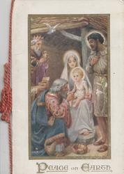 PEACE ON EARTH below Madonna seated in stable with Jesus on her lap adored by wise men & king