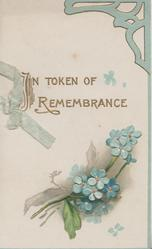 IN TOKEN OF REMEMBRANCE in gilt above forget-me-nots