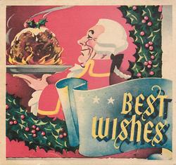BEST WISHES on blue scroll, man walks left with Xmas pudding, holly & red background