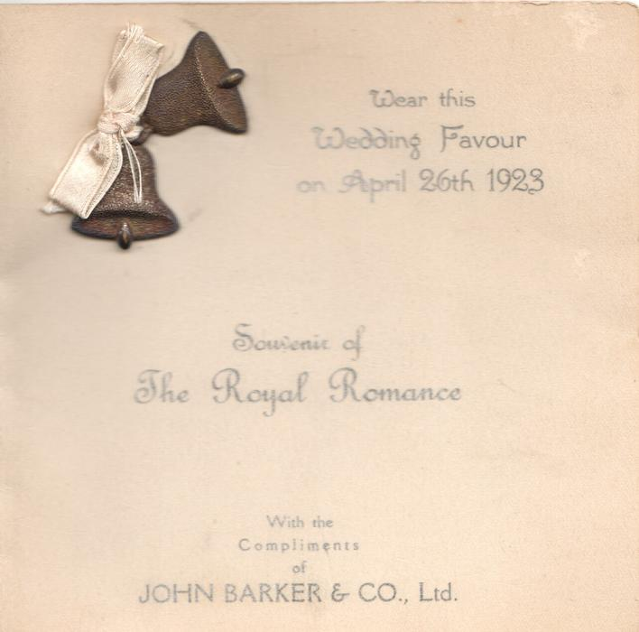 WEAR THIS WEDDING FAVOUR ON APRIL 26TH 1923