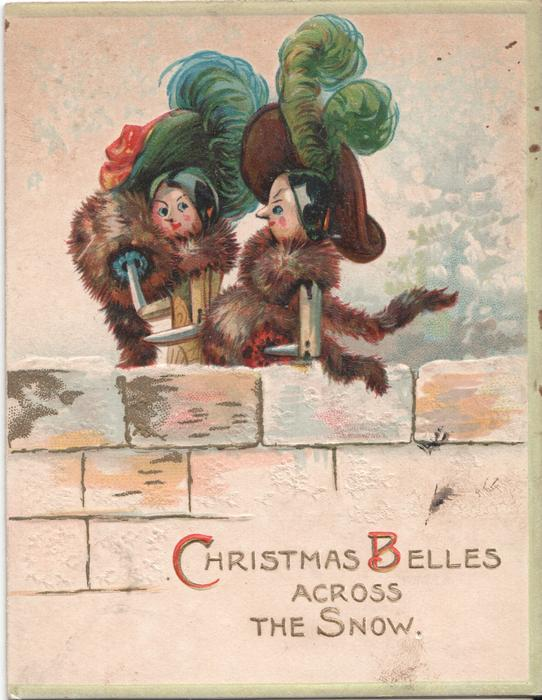 CHRISTMAS BELLES ACROSS THE SNOW two women dolls standing behind wall, winter scene