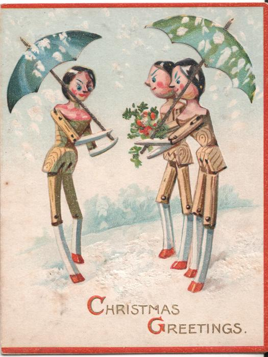 CHRISTMAS GREETINGS three dolls stand in the snow, two hold umbrellas