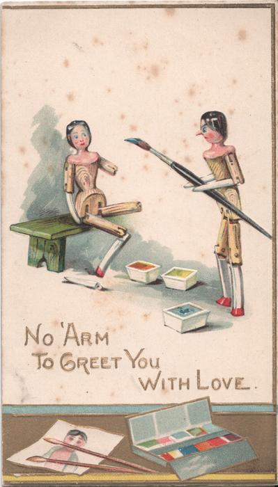 NO 'ARM TO GREET YOU WITH LOVE two dolls, one sits on bench, other holds large paintbrush