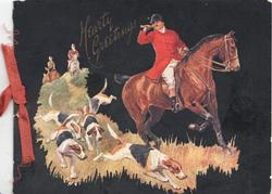 HEARTY GREETINGS in gilt above huntsman mounted on chestnut horse blowing his horn  hounds below & left, black background
