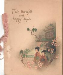 FAIR THOUGHTS AND HAPPY DAYS above 2 Japanese girls in front of house, blossom around