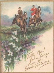 TALLY HO!  FOR A LONG RUN OF GOOD FORTUNE, huntsman & woman( riding side-saddle) jump fence, heather below