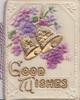 on celluloid front GOOD WISHES in gilt below violets & 2 gilt bells, embossed corner floral designs