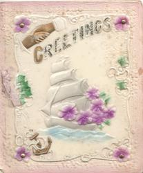 on celluloid front GREETINGS  below clasped hands above sailing ship & purple violets
