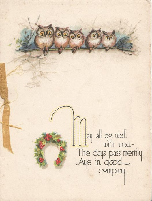 MAY ALL GO WELL....below 5 owls perched at top, holly wreath below
