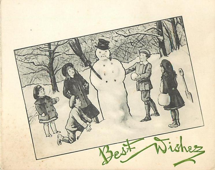 BEST WISHES opt. in green below inset of children surrounding snowman