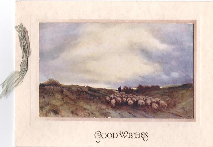 GOOD WISHES opt. in gilt below inset rural scene with many sheep, ribbon left