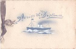 ACROSS THE DISTANCE stenciled in blue above stenciled blue ship with white, ribbon left